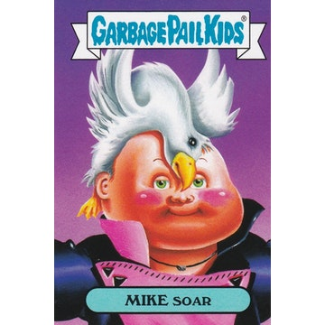 Garbage Pail Kids '80s Celebrities Card (Mike Soar)