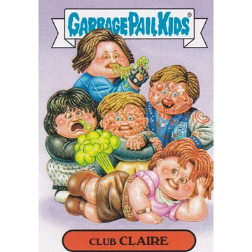 Garbage Pail Kids '80s Movies Card (Club Claire)