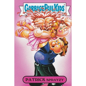 Garbage Pail Kids '80s Movies Card (Patrick Sprayzy)