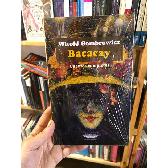 Bacacay de Witold Gombrowicz